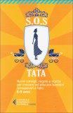 S.O.S. Tata - 6-9 Anni  - Libro