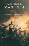 S.P.Q.R.: Idi di Marzo - l'Impero dei Draghi - l'Ultima Legione - Libro