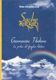 Sache - Geomanzia Tibetana - Libro