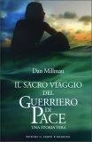 Il Sacro Viaggio del Guerriero di Pace — Libro