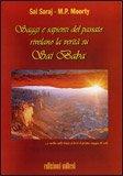 Saggi e Sapienti del Passato Rivelano la Verità su Sai Baba