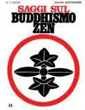 Saggi sul Buddhismo Zen Vol. 2  - Libro