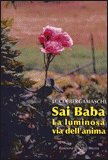 Sai Baba - La Luminosa Via dell'Anima