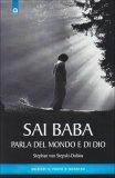 Sai Baba Parla del Mondo e di Dio  - Libro