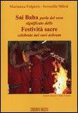 Sai Baba Parla del Vero Significato delle Festività Sacre