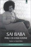Sai Baba Parla di Educazione - Libro