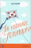 Sai Fischiare Johanna? - Libro