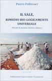 Il Sale, Rimedio Bio-logicamente Universale - Libro