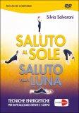 Saluto al Sole, Saluto alla Luna — DVD