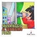 Salvataggio al Ventesimo Piano  - Download MP3