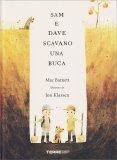 Sam e Dave Scavano una Buca - Libro