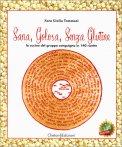 Sana, Golosa, Senza Glutine - Libro