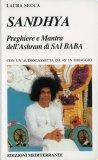 Sandhya - Preghiere e Mantra dell'Ashram di Sai Baba