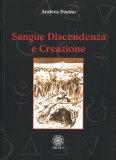 Sangue Discendenza e Creazione - Libro