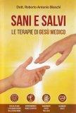 Sani e Salvi - Le Terapie di Gesù Medico - Libro