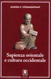 Sapienza Orientale e Cultura Occidentale - Libro