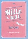 Mille Usi - Sapone - Libro