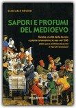 Sapori e Profumi del Medioevo