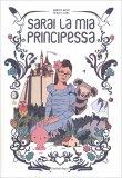 Sarai la Mia Principessa - Libro