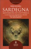 Sardegna Misteriosa ed Esoterica - Libro