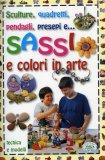 Sassi e Colori in Arte