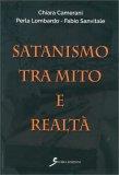 Satanismo tra Mito e Realtà - Libro
