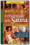 Saunamecum, il Manuale della Sauna e degli Oli Essenziali