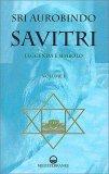 Savitri: Leggenda e Simbolo - Vol 1 — Libro