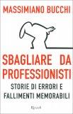 Sbagliare da Professionisti — Libro