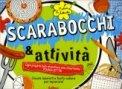 Scarabocchi & Attività  - Libro