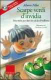 Scarpe Verdi d'Invidia - Libro + CD Audio