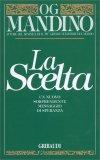 La Scelta — Libro