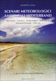 Scenari Meteorologici Ambientali Mediterranei  - Libro