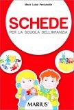 Schede per la Scuola dell'infanzia — Libro