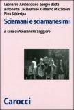 Sciamani e Sciamanesimi