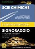 SCIE CHIMICHE E SIGNORAGGIO di Eugenio Benetazzo