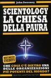 Scientology - La Chiesa della Paura  - Libro