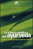 La Scienza Medica dell'Ayurveda