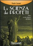 La Scienza dei Profeti — Manuali per la divinazione