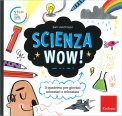 Scienza Wow! - Libro