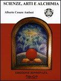 Scienze, Arti e Alchimia