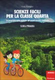 Scienze Facili per la Classe Quarta