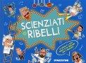 Scienziati Ribelli — Libro