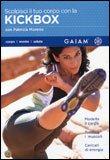 Scolpisci il tuo Corpo con la Kickbox  - DVD