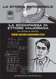 La Scomparsa di Ettore Majorana: un Affare di Stato?