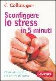 Sconfiggere lo Stress in 5 Minuti - Libro