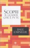 Scopri il Leader che è in Te - Libro