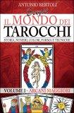 Scopri il Mondo dei Tarocchi - Vol. 1 - Arcani Maggiori  - Libro