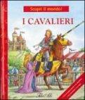 Scopri il Mondo - I Cavalieri   - Libro