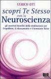 Scopri Te Stesso con la Neuroscienza